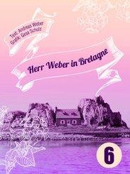 Herr Weber in Bretagne (eBook, ePUB)