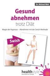 Gesund abnehmen trotz Diät (eBook, ePUB)