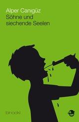 Söhne und siechende Seelen (eBook, ePUB)
