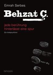 Behzat C. - jede berührung hinterlässt eine spur (Teil 1) (eBook, ePUB)