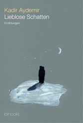 Lieblose Schatten (eBook, ePUB)
