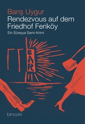 Rendezvous auf dem Friedhof Feriköy (eBook, ePUB)