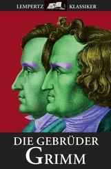 Die Gebrüder Grimm (eBook, ePUB)