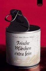 Frische Märchen extra fein (eBook, ePUB)