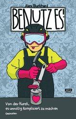 Benutz es! (eBook, ePUB)