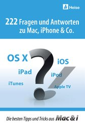 222 Fragen und Antworten zu Mac, iPhone & Co. (eBook, ePUB)