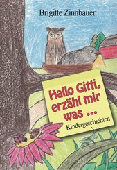 Hallo Gitti, erzähl mir was ... (eBook, ePUB)