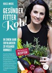 Gesünder, Fitter, Roh! (eBook, ePUB)
