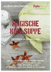 Magische Kohlsuppe (eBook, PDF)