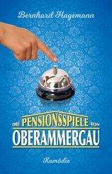 Die Pensionsspiele von Oberammergau (eBook, ePUB)