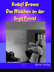 Das Mädchen an der Orga Privat (eBook, ePUB)