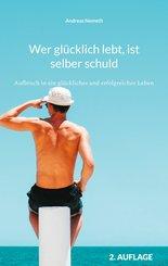 Wer glücklich lebt, ist selber schuld (eBook, ePUB)