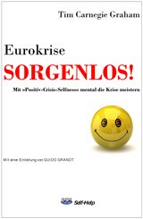 Eurokrise SORGENLOS! (eBook, ePUB)