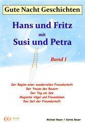 Gute-Nacht-Geschichten: Hans und Fritz mit Susi und Petra - Band I (eBook, ePUB)