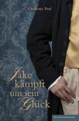 Jake kämpft um sein Glück (eBook, ePUB)