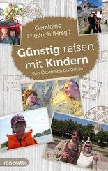 Günstig reisen mit Kindern (eBook, ePUB)