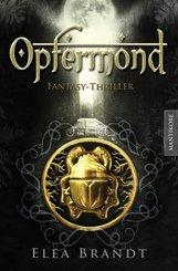 Opfermond - Ein Fantasy-Thriller (eBook, ePUB)