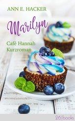 Marilyn - Café Hannah Kurzroman (eBook, ePUB)