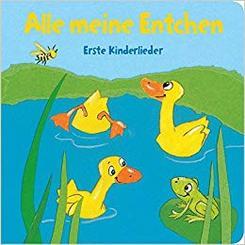 Alle meine Entchen: Erste Kinderlieder