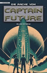 Captain Future 23: Die Rache von Captain Future (eBook, ePUB)