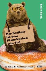 Der Berliner ist dem Pfannkuchen sein Tod (eBook, ePUB)