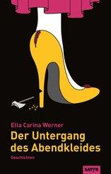 Der Untergang des Abendkleides (eBook, ePUB)