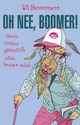 Oh nee, Boomer! (eBook, ePUB)