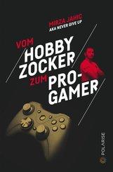 Vom Hobbyzocker zum Pro-Gamer (eBook, ePUB)