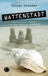 Wattenstadt. Ein satirischer Roman von der Hallig Langeneß (eBook, PDF)