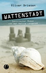 Wattenstadt. Ein satirischer Roman von der Hallig Langeneß (eBook, ePUB)