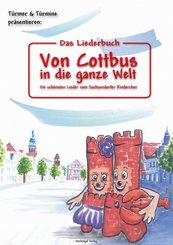 Das Liederbuch: Von Cottbus in die ganze Welt (eBook, PDF)