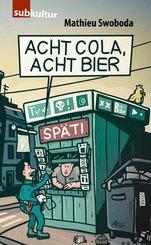 Acht Cola, acht Bier! (eBook, ePUB)