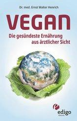Vegan - Die gesündeste Ernährung aus ärztlicher Sicht (eBook, ePUB)