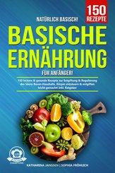 Natürlich Basisch! - Basische Ernährung für Anfänger (eBook, ePUB)