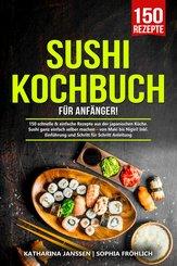 Sushi Kochbuch für Anfänger! (eBook, ePUB)