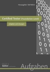 Certified Software Tester (Foundation Level) - Aufgaben und Lösungen (eBook, ePUB)