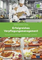 Erfolgreiches Verpflegungsmanagement (eBook, ePUB)