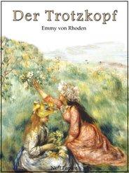 Der Trotzkopf - Vollständige und illustrierte Fassung (eBook, PDF)