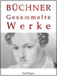 Georg Büchner - Gesammelte Werke (eBook, PDF)