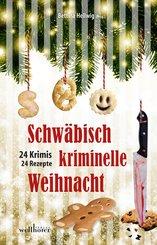 Schwäbisch kriminelle Weihnacht: 24 Krimis und 30 Rezepte (eBook, ePUB)
