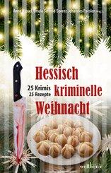 Hessisch kriminelle Weihnacht: 25 Krimis und Rezepte (eBook, ePUB)