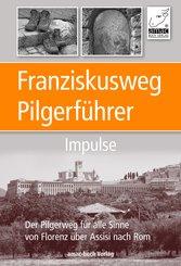 Franziskusweg Pilgerführer - Impulse für die Pilgerreise (eBook, ePUB/PDF)