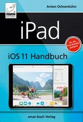 iPad iOS 11 Handbuch (eBook, ePUB/PDF)