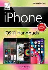 iPhone iOS 11 Handbuch (eBook, PDF/ePUB)