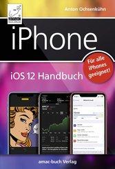iPhone iOS 12 Handbuch (eBook, PDF/ePUB)