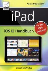 iPad iOS 12 Handbuch (eBook, PDF/ePUB)