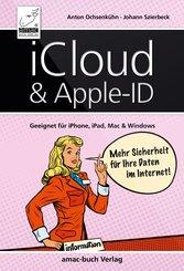 iCloud & Apple-ID - Mehr Sicherheit für Ihre Daten im Internet (eBook, ePUB/PDF)