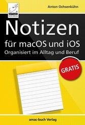 Notizen für macOS und iOS - Organisiert im Alltag und Beruf (eBook, PDF/ePUB)