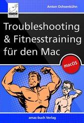 Troubleshooting und Fitnesstraining für den Mac (eBook, PDF/ePUB)