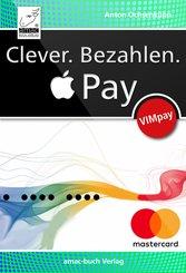 Clever. Bezahlen. Apple Pay (eBook, PDF/ePUB)